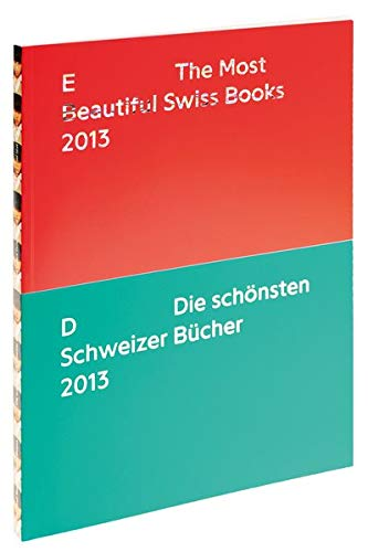 9783874398640: Die schönsten Schweizer Bücher 2013