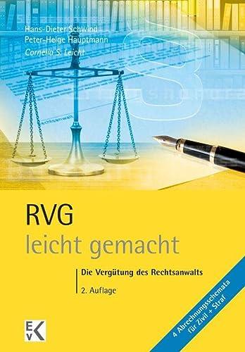 9783874403177: RVG  - leicht gemacht: Die Vergütung des Rechtsanwalts für Ausbildung, Kanzlei und Gericht