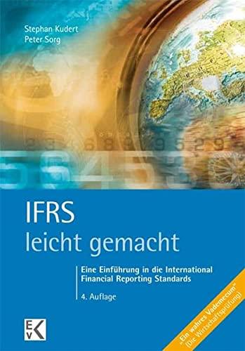 9783874403269: IFRS - leicht gemacht: Eine Einführung in die International Financial Reporting Standards