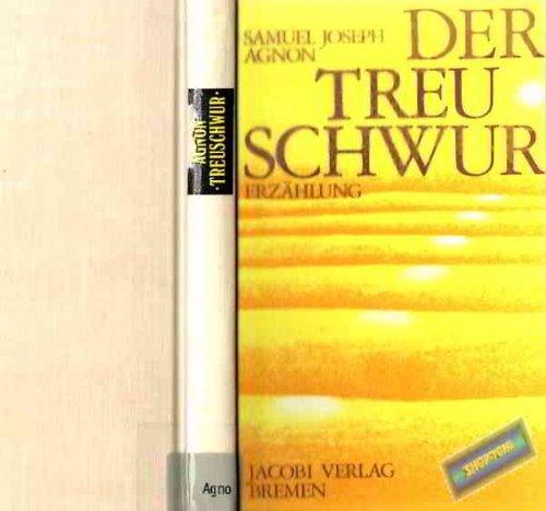 Der Treueschwur (Erzählung , geb. 1974): Joseph Agnon, Samuel:
