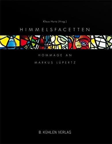 9783874483438: Himmelsfacetten: Hommage an Markus Lüpertz