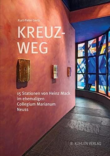 9783874484442: Kreuz - Weg: 15 Stationen von Heinz Mack im ehemaligen