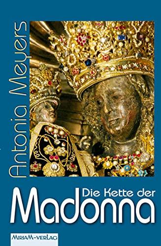 9783874491402: Meyers, A: Kette der Madonna