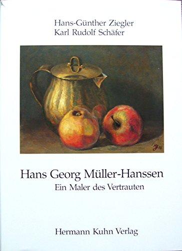 9783874500180: Hans Georg Müller-Hanssen: Ein Maler des Vertrauten (Livre en allemand)