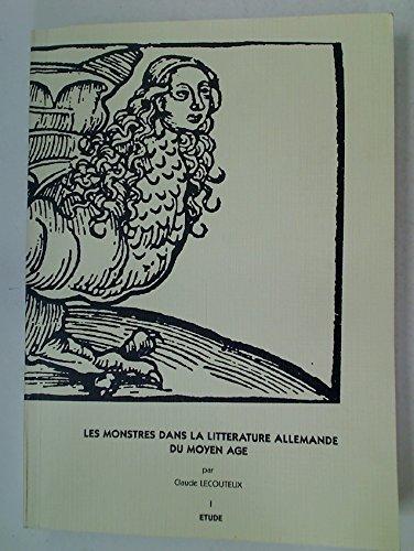 9783874525350: Les monstres dans la littérature allemande du Moyen Age: Contribution à l'étude du merveilleux médiéval (Göppinger Arbeiten zur Germanistik) (French Edition)