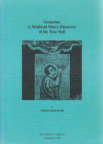 9783874526487: Gregorius: A medieval mans discovery of his true self (G�ppinger Arbeiten zur Germanistik)