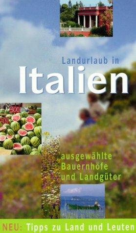 9783874571777: Landurlaub in Italien