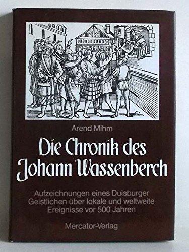 Die Chronik des Johann Wassenberch : Aufzeichnungen: Mihm, Arend