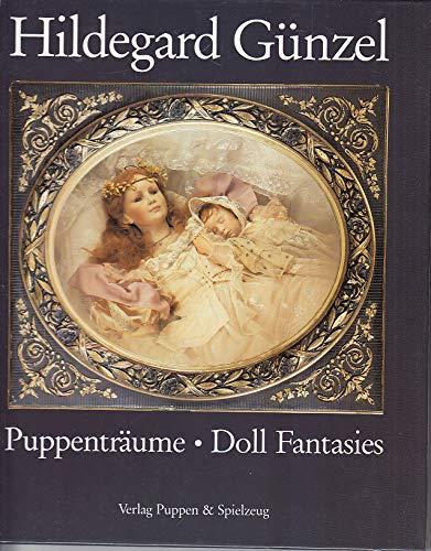 Puppenträume Doll Fantasies: Günzel, Hildegard