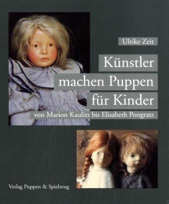 9783874631914: Künstler machen Puppen für Kinder
