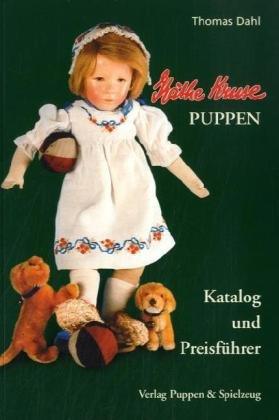 Käthe Kruse Puppen - Katalog und Preisführer: Thomas Dahl