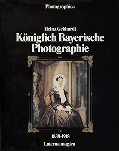 9783874671293: Königlich bayerische Photographie 18381918