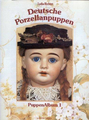 9783874673006: Deutsche Porzellan Puppen: German Porcelain Dolls/4011