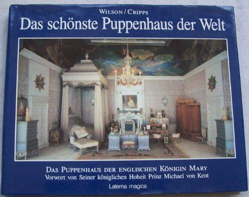 9783874673976: Das schönste Puppenhaus der Welt