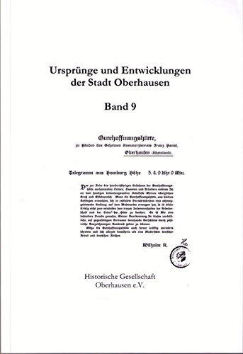 9783874682572: Urspr�nge und Entwicklungen der Stadt Oberhausen