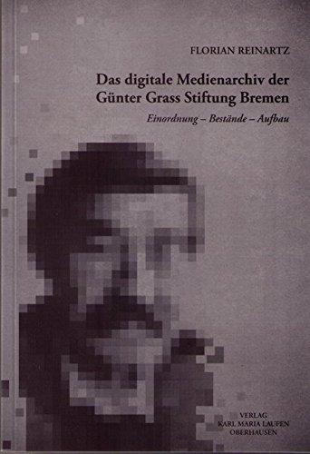 9783874682589: Das digitale Medienarchiv der Günter Grass Stiftung Bremen