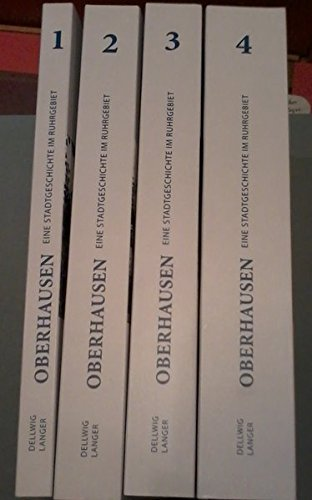 9783874683166: Oberhausen: Eine Stadtgeschichte: Studienausgabe Gesamtausgabe
