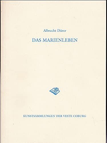 Albrecht Dürer: Das Marienleben (Katalog der Kunstsammlungen der Veste Coburg) (German Edition) (3874720721) by Albrecht Dürer