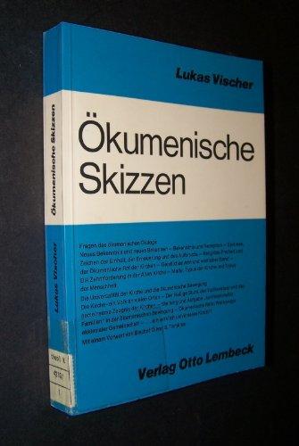 Ökumenische Skizzen. 12 Beiträge.: Vischer, Lukas