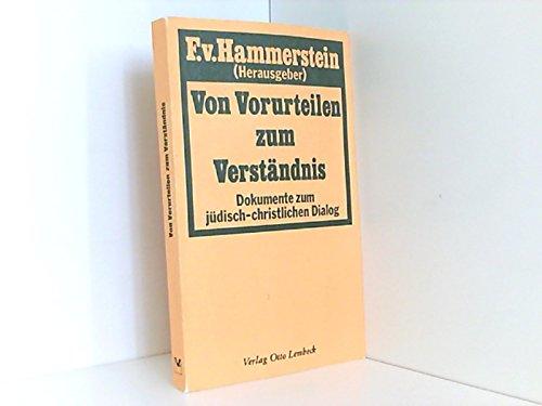 9783874760522: Von Vorurteilen zum Verständnis: Dokumente zum jüd.-christl. Dialog (German Edition)