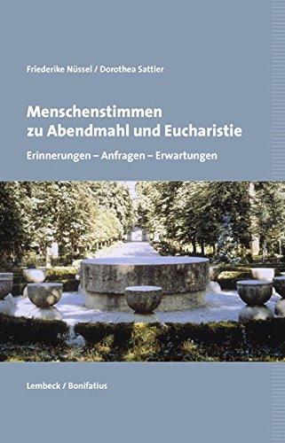 9783874764643: Menschenstimmen zu Abendmahl und Eucharistie