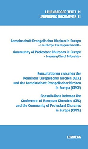9783874765602: Konsultationen zwischen der Konferenz Europäischer Kirchen (KEK) und der Gemeinschaft Evangelischer Kirchen in Europa (GEKE): Consultations between ... Community of Protestant Churches (CPCE)