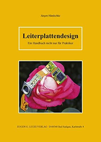 9783874802192: Leiterplattendesign: Ein Handbuch nicht nur für Praktiker
