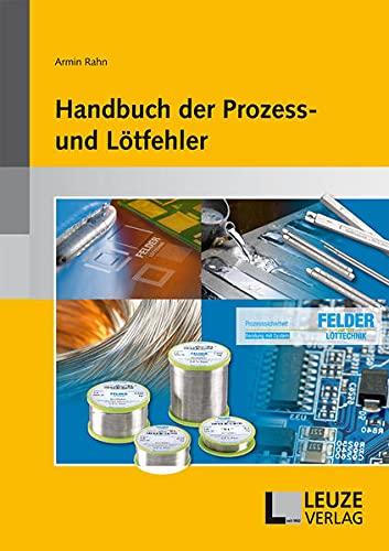 9783874802789: Handbuch der Prozess- und Lötfehler