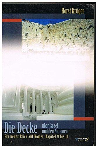 9783874822602: Die Decke über Israel und den Nationen: Ein neuer Blick auf Römer, Kapitel 9 bis 11