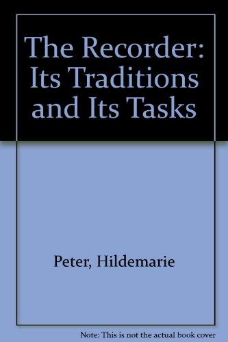 The Recorder: Its Traditions and its Tasks: Peter Hildemarie, Godman
