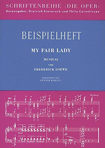 My Fair Lady / Beispielheft: Frederic Loewe