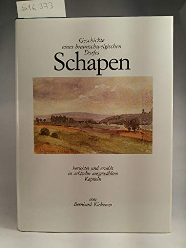 9783874856362: Schapen. Geschichte eines braunschweigischen Dorfes