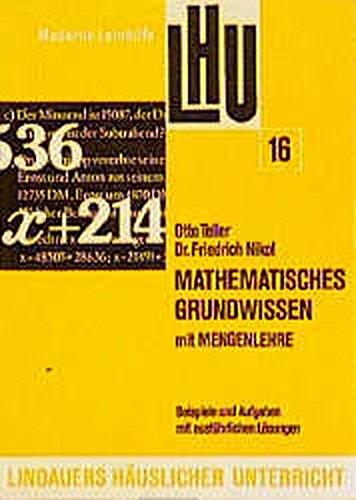 Mathematisches Grundwissen mit Mengenlehre: LHU 16, Stoff 5. und 6. Schuljahr.: Friedrich Nikol; ...