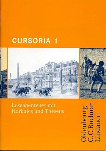 9783874883412: Cursus - Ausgabe A / B / Cursoria 1: Leseabenteuer mit Herkules und Theseus