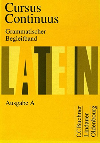 Cursus Continuus - Ausgabe A / Grammatischer: Belde, Dieter,Fink, Gerhard,Fritsch,