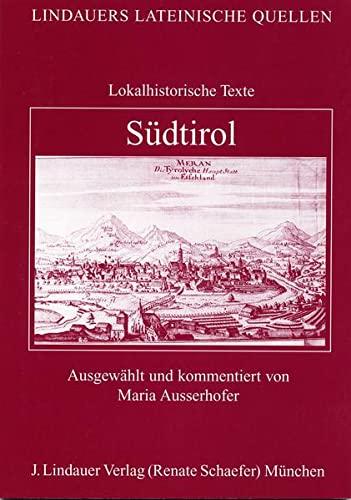 9783874889285: Südtirol, Lokalhistorische Texte