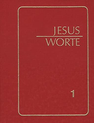 Jesus-Worte zur Meditation I: Aus der Neuoffenbarung: Jakob Lorber