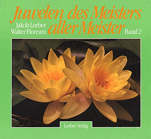 9783874956048: Juwelen des Meisters aller Meister II