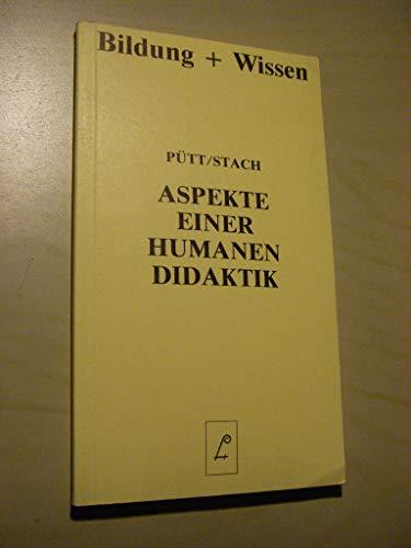 9783874971478: Aspekte einer humanen Didaktik.
