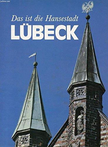 Das Ist Die Hansestat Lubeck
