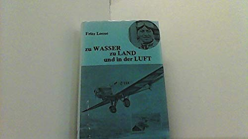 9783875000764: Zu Wasser Zu Lande und in Der Luft