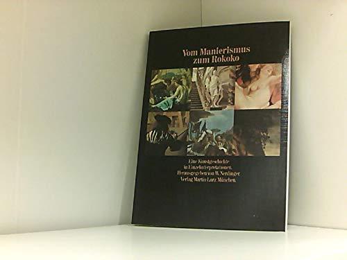 9783875010725: Vom Manierismus zum Rokoko: Eine Kunstgeschichte in Einzelinterpretationen