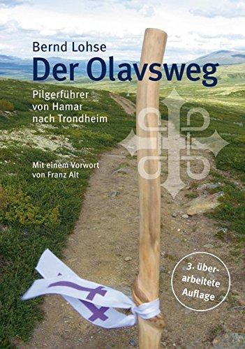 9783875031508: Der Olavsweg: Pilgerf�hrer von Hamar nach Trondheim