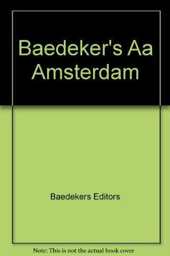 Baedeker's Aa Amsterdam: Baedekers Editors