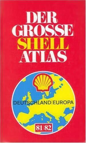 Der Neue Grosse Shell Atlas, 1989/90 (German Edition): Mairs Geographischer Verlag