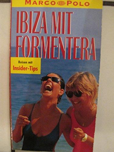 Ibiza mit Formentera: Reisen mit Insider-Tips: Marco-Polo