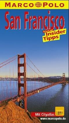 9783875048377: San Francisco. Marco Polo Reiseführer. Mit Insidertips