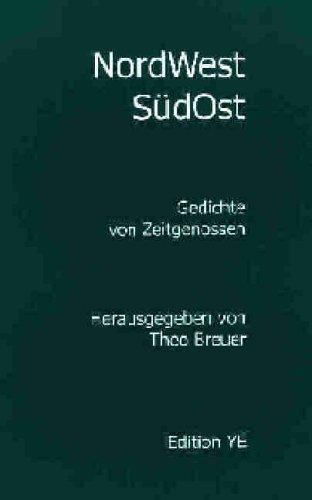 NordWestSüdOst: Gedichte von Zeitgenossen