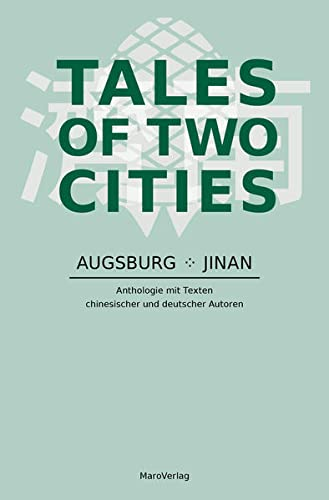 Tales of Two Cities: Augsburg - Jinan