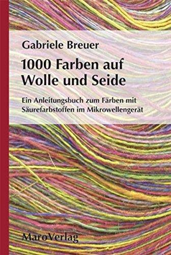 9783875125511: 1000 Farben auf Wolle und Seide